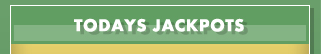 todays jackpots-Check numbers to go for daily updates and special deals